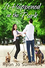 It Happened at the Park Kindle Edition