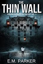The Thin Wall: A Paranormal Thriller (Corona Heights Book 1)