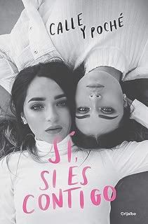 Sí, sí es contigo (Spanish Edition)