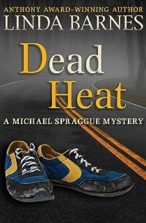 Dead Heat (The Michael Spraggue Mysteries Book 3) (English Edition)