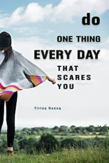 Do One Thing Every Day That Scares You: 15 Ideas to Get You Out of Your Comfort Zone (English Edition)