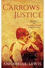 Carrows Justice: Book Three of the Carrows Family Chronicles Kindle Edition