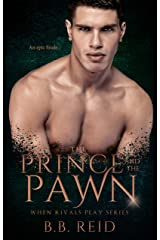 The Prince and the Pawn (When Rivals Play Book 4) Kindle Edition