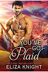 You've Got Plaid: Enemies-to-Lovers Romance in the Scottish Highlands (Prince Charlie's Angels Book 3) Kindle Edition
