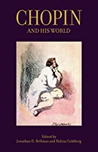 Chopin and His World (The Bard Music Festival Book 42)