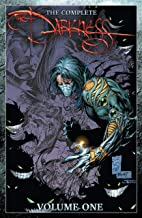 The Complete Darkness Vol. 1 (The Darkness)
