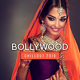 Bollywood Chillout 2019