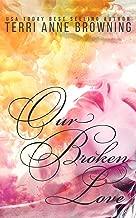 Our Broken Love