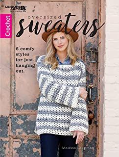 Oversized Sweaters: 6 Comfy Crochet Sweater Styles for Just Hanging Out (crochet patterns, crocheting, knit patterns, knitting)
