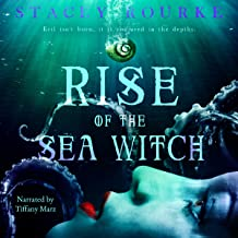 Rise of the Sea Witch: Unfortunate Soul Chronicles, Volume 1
