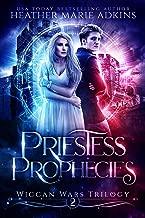 Priestess Prophecies (Wiccan Wars Book 2)