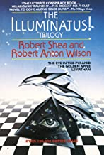 The Illuminatus! Trilogy: The Eye in the Pyramid, The Golden Apple, Leviathan PDF