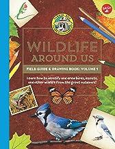 Ranger Rick`s Wildlife Around Us Field Guide & Drawing Book: Volume 1 (Ranger Rick`s Field Guides)