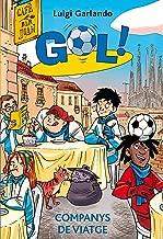 Gol 24. Companys de viatge (Llibres digitals) (Catalan Edition)