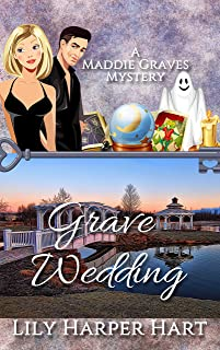 Grave Wedding (A Maddie Graves Mystery Book 15)