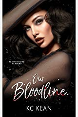 Our Bloodline (Featherstone Academy Series Book 3) Kindle Edition