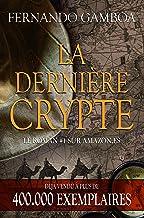 LA DERNIÈRE CRYPTE (Les aventures d'Ulysse Vidal t. 1) (French Edition)