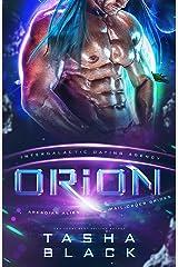 Orion: Arkadian Alien Mail Order Brides #1 (Intergalactic Dating Agency) Kindle Edition