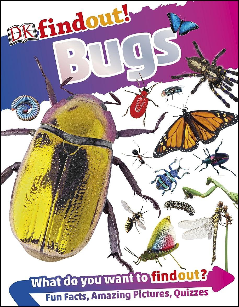 たっぷり流行しているキネマティクスDKfindout! Bugs (English Edition)
