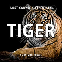 Tiger (Survivor Theme)