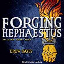 Forging Hephaestus (The Villains Code Series)