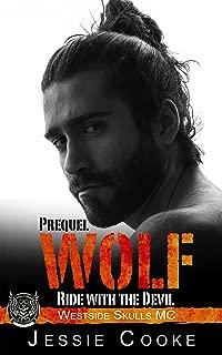 WOLF 1: Westside Skulls Motorcycle Club (Skulls MC Romance Book 13)