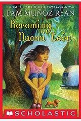 Becoming Naomi Leon Kindle Edition