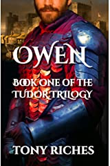 Owen - Book One of the Tudor Trilogy Kindle Edition