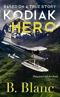 Kodiak Hero: A True Story of Survival