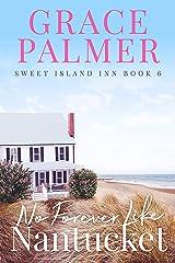 No Forever Like Nantucket (A Sweet Island Inn Book 6) Kindle Edition