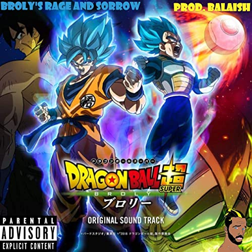 Dragon Ball Super (Broly Rage and Sorrow) de Balaish en Amazon ...
