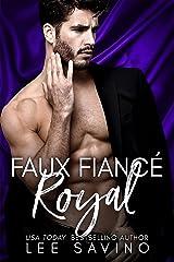 Faux fiancé royal (Bad Boy Royal t. 2) Format Kindle