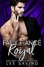 Faux fiancé royal (Bad Boy Royal t. 2)