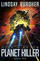 Planet Killer (Star Kingdom Book 6) Kindle Edition