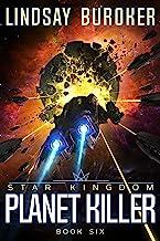 Planet Killer (Star Kingdom Book 6)