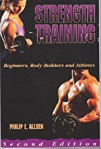 Strength Training: Beginnings, Body Builders and Athletes