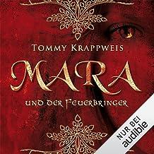 Mara und der Feuerbringer: Feuerbringer-Saga 1