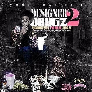 Designer Drugz 2 [Explicit]
