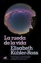 La rueda de la vida / The Wheel of Life (Millenium) (Spanish Edition)