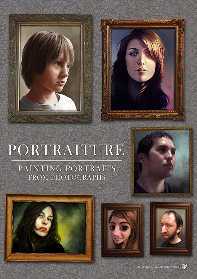 コマンドチョップなぜならPortraiture - Painting Digital Portraits from Photographs (3DTotal.com eBooks) (English Edition)