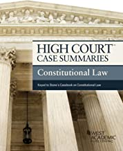 High Court Case Summaries on Constitutional Law, Keyed to Stone