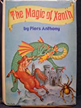 The Magic of Xanth: A Spell for Chameleon; The Source of Magic; Castle Roogna (Xanth Series Books 1, 2, & 3)