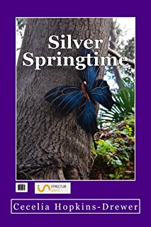 Silver Springtime (The Silver Spring University Series Book 1)