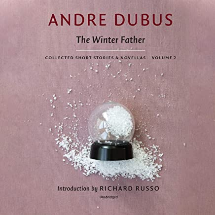 The Winter Father: Collected Short Stories and Novellas