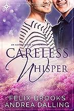 Careless Whisper (I'm Your Man Book 2)