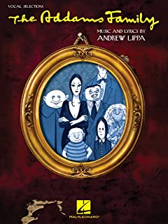 The Addams Family Songbook: Vocal Selections (Vocal Line with Piano Accompaniment) (CHANT)