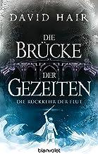 Die Brücke der Gezeiten 8: Die Rückkehr der Flut (German Edition)