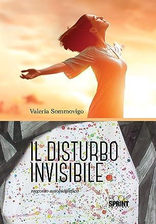 Il disturbo invisibile