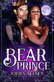 Bear Prince: BWWM Shifter Paranormal Romance (The Royals of Casakraine Book 1)