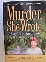 Murder, She Wrote: A Slaying In Savannah - LARGE PRINT by Jessica Fletcher (2009) Hardcover
